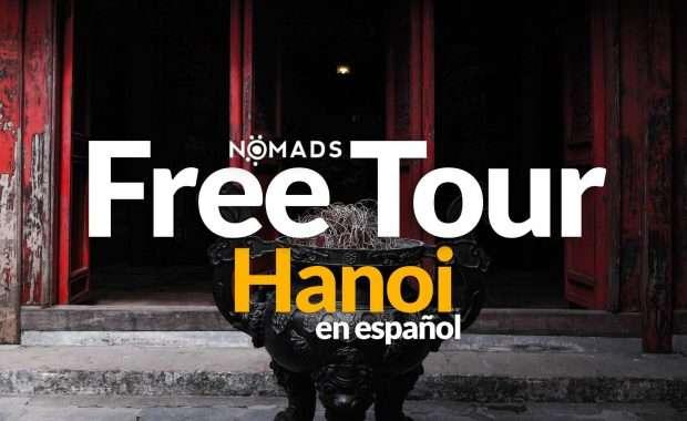 Free Tour Hanoi en Espanol
