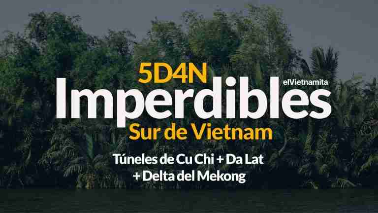 Sur-de-vietnam-imperdibles