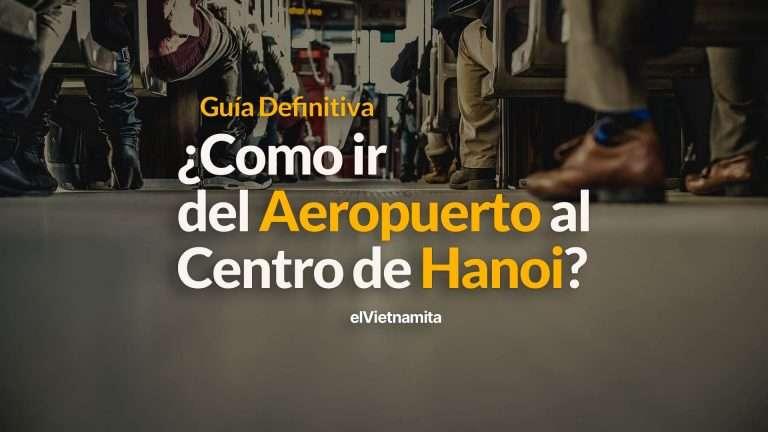 como-ir-del-aeropuerto-al-centro-de-hanoi