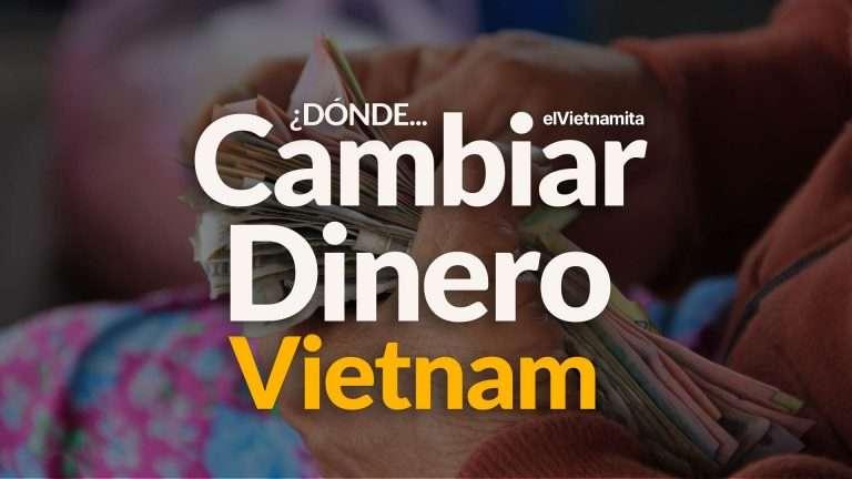 donde-cambiar-dinero-en-vietnam