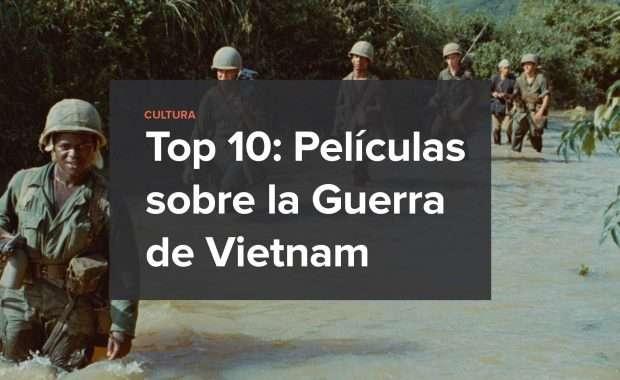 Top10 Peliculas Guerra Vietnam