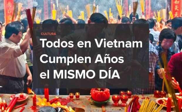 todos-los-vietnamita-cumplen-anos-el-mismo-dia